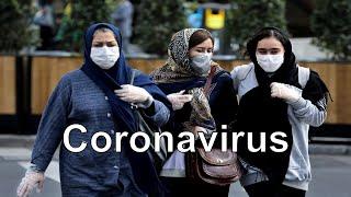 Corona वायरस Iran में फैला 77 लोगों की मौत 2000 से ज्यादा प्रभावित