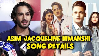 Umar Riaz Reveals Details Of Asim Riaz And Jacqueline HOLI Song | Himanshi Punjabi Song