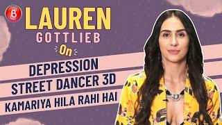 Lauren Gottlieb's BOLD & FEROCIOUS Take On Depression, Street Dancer 3D & Kamariya Hila Rahi Hai