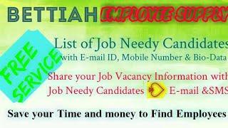 BETTIAH    EMPLOYEE SUPPLY   ! Post your Job Vacancy ! Recruitment Advertisement ! Job Information !