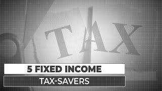 5 tax-saving options for risk-averse investors