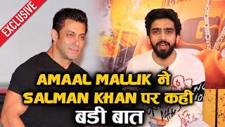 Amaal Mallik Shocking Confession On Salman Khan | Exclusive Interview | ZWANN - JUNG