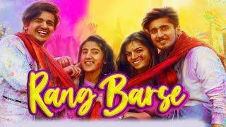 Rang Barse | Teen Tigada TikTok Stars Sameeksha, Vishal, Bhavin New Holi Song With Mamta Sharma