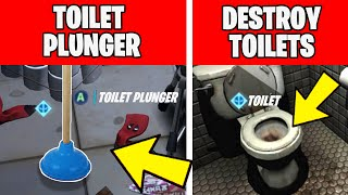 FIND DEADPOOL'S TOILET PLUNGER & DESTROY TOILETS - DEADPOOL CHALLENGES FORTNITE