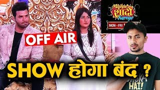 Mujhse Shaadi Karoge Show Goes OFF AIR ? | Shehnaz Gill | Paras Chhabra
