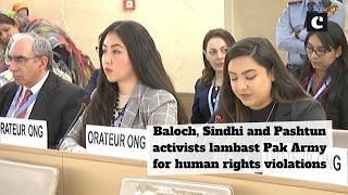 Baloch, Sindhi and Pashtun activists lambast Pak Army for human rights violations