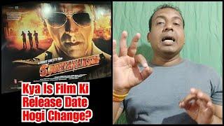 Kya Sooryavanshi Film Ki Release Date Hogi Change? My View