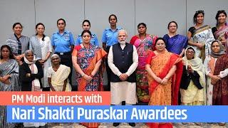 PM Modi interacts with Nari Shakti Puraskar Awardees from across India | PMO