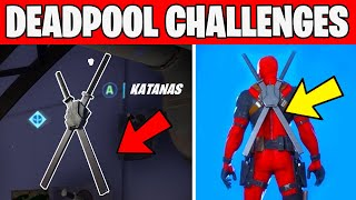 Deadpool Challenges - Find Deadpool's Katanas Fortnite