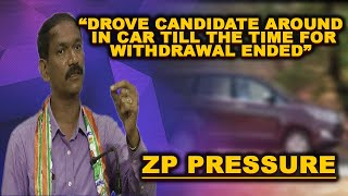 Had so much pressure on candidates that we had put them in car and drive them around!