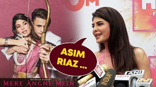 Jacqueline Fernandez First Reaction On Mere Angne Mein Song With Asim Riaz