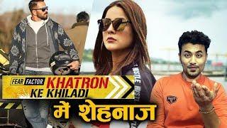 Will Shehnaz Gill Participate In Khatron Ke Khiladi Season 11?