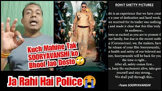 Sooryavanshi Postponed For Indefinite Time Revealed By Akshay Kumar,Kuch Mahino Baad Hi Hogi Release