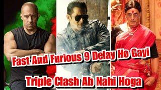 Triple Clash Avoided, Fast And Furious 9 Ab 2021 Mein Release Hogi, Radhe Vs Laxmmi B@mb Kya Ab Hoga