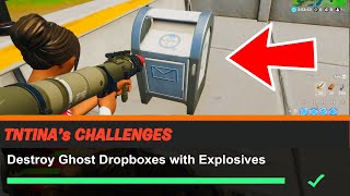 Destroy Ghost Dropboxes with Explosives Fortnite