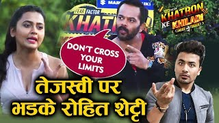 "Khatron Ke Khiladi 10: ""Don't Cross Your Limits,"" Warns Rohit Shetty To Tejasswi; Here's Why"