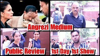 Angrezi Medium Public Review First Day First Show