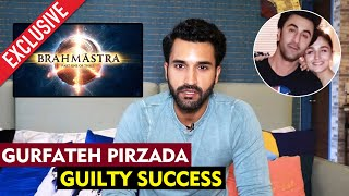 Gurfateh Pirzada Exclusive Interview | Guilty Success | Brahmastra | Ranbir-Alia