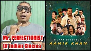 Happy Birthday Aamir Khan, Mr. PERFECTIONIST Of Indian Cinema