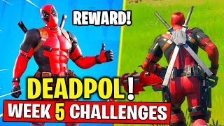 Fortnite Week 5 Deadpool Challenges! How to Get Deadpool Skin Early in Fortnite Chapter 2 - Season 2