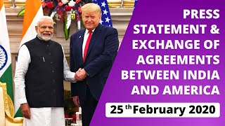 Press Statement & Exchange of Agreements Between America & India (February 25, 2020)