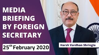 Special Media Briefing by Foreign Secretary on State Visit of President of USA (February 25, 2020)