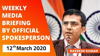 Weekly Media Briefing by Official Spokesperson (March 12, 2020)