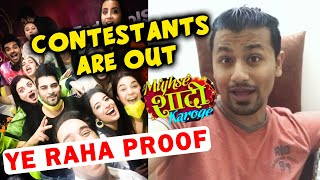 Mujhse Shadi Karoge Contestants Are OUT OF HOUSE; Here's The PROOF   Shehnaz   Paras
