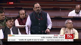 Shri Rajeev Chandrasekhar on Matters Raised With The Permission Of The Chair in RS