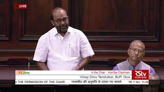 Shri Vinay Dinu Tendulkar on Matters Raised With The Permission Of The Chair in RS