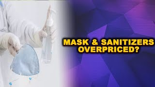 Selling masks, sanitizers at inflated prices? WATCH THIS