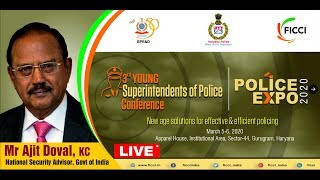 Mr Ajit Doval, KC, National Security Advisor at #YoungSP2020 Conference & #PoliceExpo2020