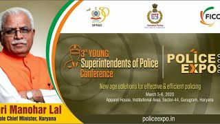 Mr Manohar Lal, Chief Minister, Haryana at #PoliceExpo2020