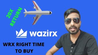 WRX RIGHT TIME TO BUY FOR 20X PROFIT | क्यों खरीदें WRX को, क्या यह सही टाइम है?