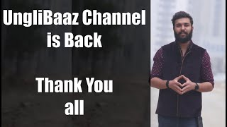 UngliBaaz hacked Channel is back | Thank You All | Unglibaaz