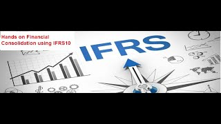 IFRS10 Group Financial Statement and Consolidation | IFRS10 Consolidation | FCCS Consolidation Basic