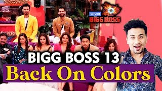 Bigg Boss 13 Returns On Colors Channel Again; Here's why | Sidharth, Asim, Shehnaz