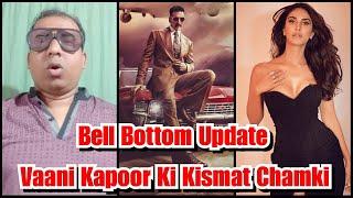 Vaani Kapoor Ki Kismat Chamki, Bell Bottom Mein Banegi Akshay Kumar Ki Heroine