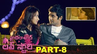 Hyderabad Love Story Full Movie Part 8 | Latest Telugu Movies | Rahul Ravindran | Reshmi Menon