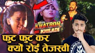 Khatron Ke Khiladi 10 | Tejasswi Prakash BREAKDOWN In Front Of Rohit Shetty