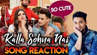 Kalla Sohna Nai Song Reaction | Asim Riaz & Himanshi Khurana | Neha Kakkar