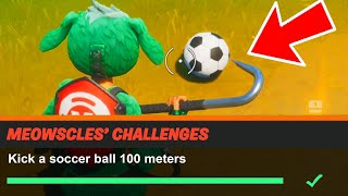 Kick a soccer ball 100 meters Fortnite