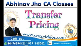 CA Final TRANSFER PRICING II DT FTR May 20 || Abhinav Jha CA CS ||  DT AND IDT Videos ||