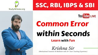 Common Error within Seconds by Krishna Sir | SSC, RBI, IBPS & SBI Exams