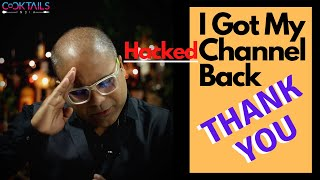 I Got My Hacked Channel Back - THANK YOU SO MUCH | Cocktails India | Dada Bartender