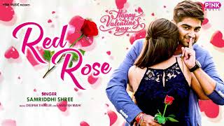 Red Rose | Valentine Day Special | Samriddhi shree | New Hindi Song