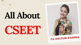 All about CSEET | CS Executive Entrance Test by ICSI