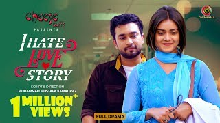 Bangla New Natok 2020 : I HATE LOVE STORY | Farhan Ahmed Jovan | Tanjin Tisha | Bangladeshi Drama HD