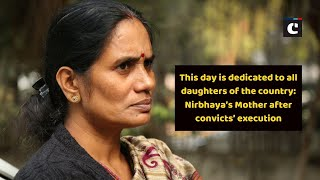 This day is dedicated to all daughters of the country: Nirbhaya's Mother after convicts' execution