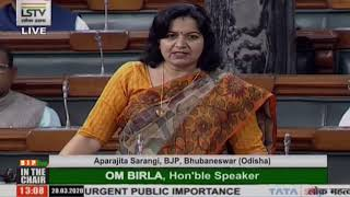 Smt. Aparajita Sarangi raising 'Matters of Urgent Public Importance' in Lok Sabha